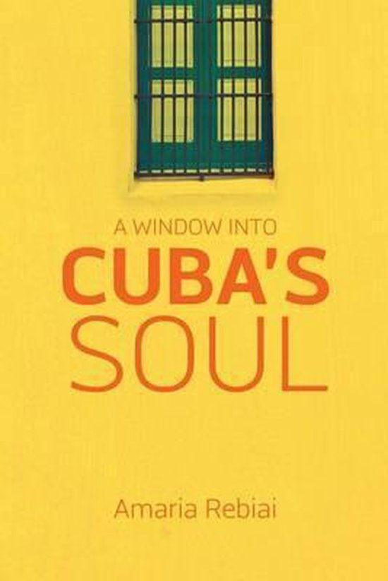 A Window Into Cuba's Soul