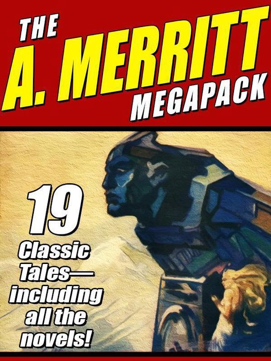 Boek cover The A. Merritt MEGAPACK ® van A. Merritt (Onbekend)