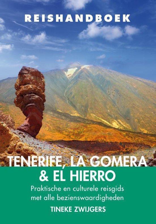Reishandboek Tenerife, La Gomera & El Hierro - Tineke Zwijgers | Readingchampions.org.uk
