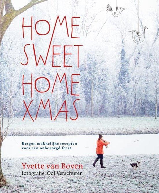 Home Sweet Home XMAS - Yvette van Boven |