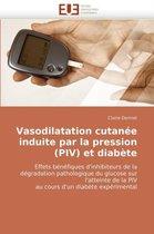 Vasodilatation Cutan�e Induite Par La Pression (Piv) Et Diab�te