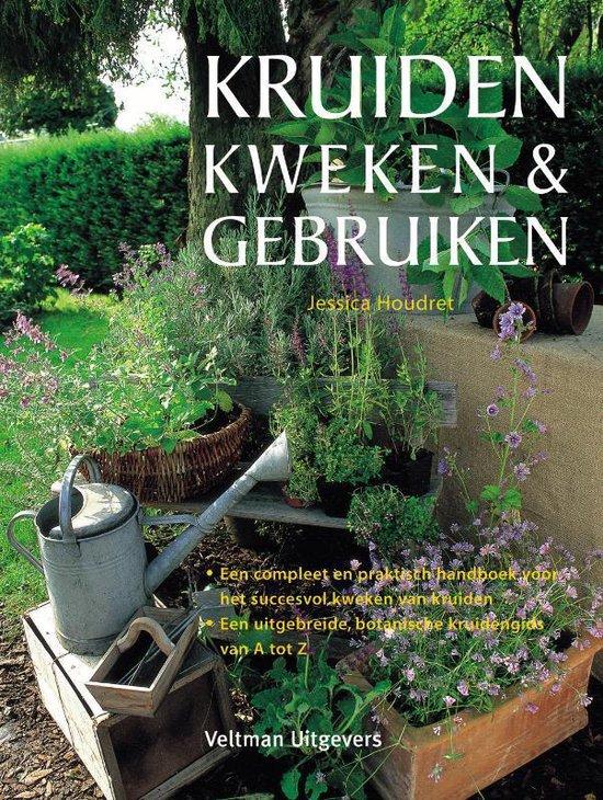 Kruiden Kweken & Gebruiken - J. Houdret |