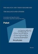 The Baloch and Their Neighbours & the Baloch and Others