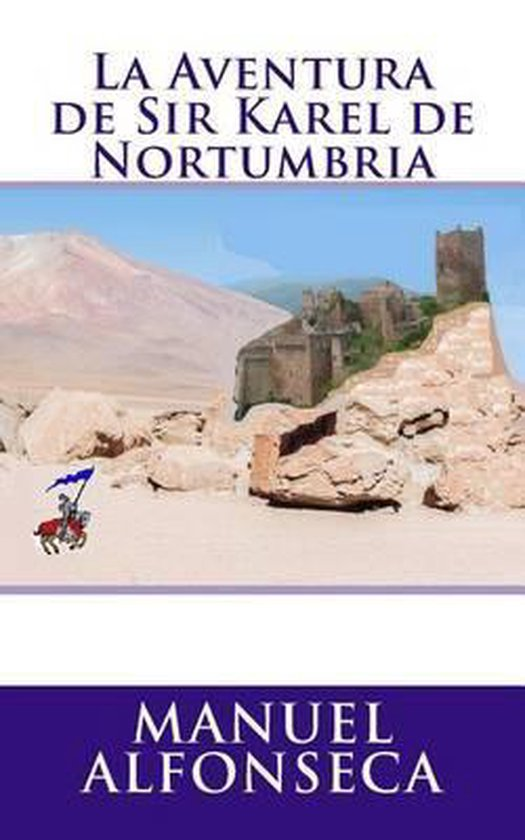 La Aventura de Sir Karel de Nortumbria
