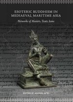 Esoteric Buddhism in Mediaeval Maritime Asia