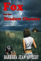 Fox and the Shadow Chasers