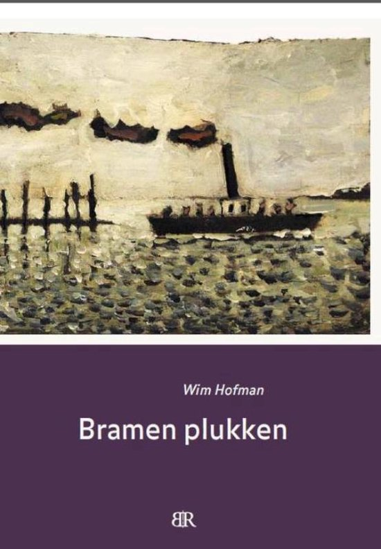 Bramen plukken - Wim Hofman |
