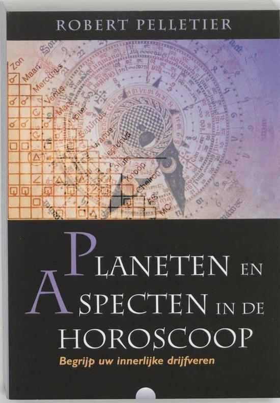 Planeten en aspecten in de horoscoop - R. Pelletier |