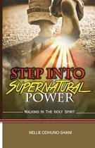 Step Into Supernatural Power