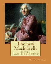 The new Machiavelli. By
