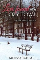 Love Found in a Cozy Town (Book 2)