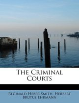 The Criminal Courts