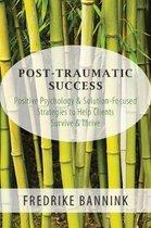 Post Traumatic Success