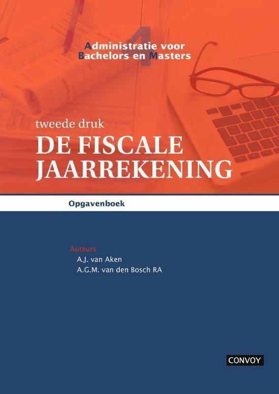 De Fiscale Jaarrekening - A.J. van Aken |