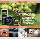 Bewuster en beter - Fotograferen met de Canon EOS 60D, 70D, 750D en 760D – met e-update voor de Canon EOS 80D