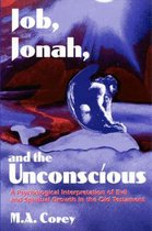 Job, Jonah, and the Unconscious