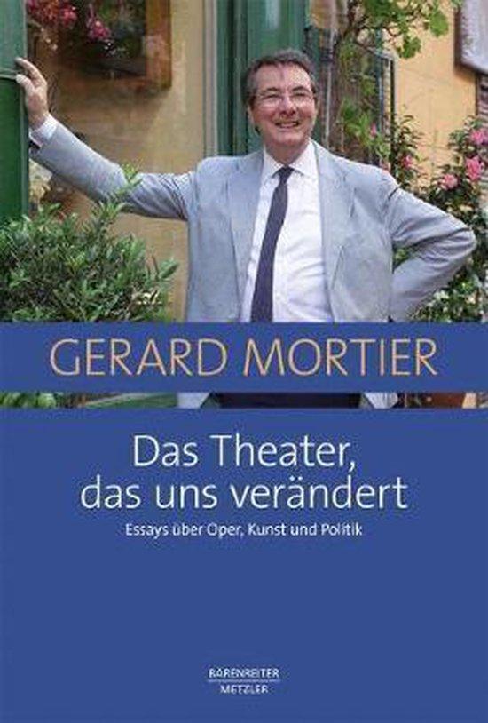 Das Theater, Das Uns Verandert