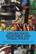 Applied Socio-Economics and Public Policy
