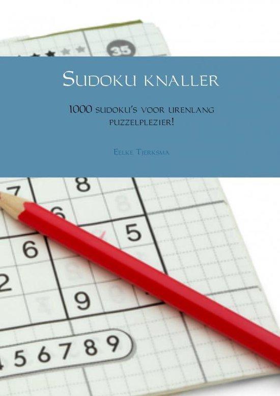 Sudoku knaller - Eelke Tjerksma  