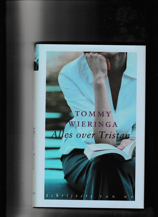 Alles over Tristan - Tommy Wieringa  