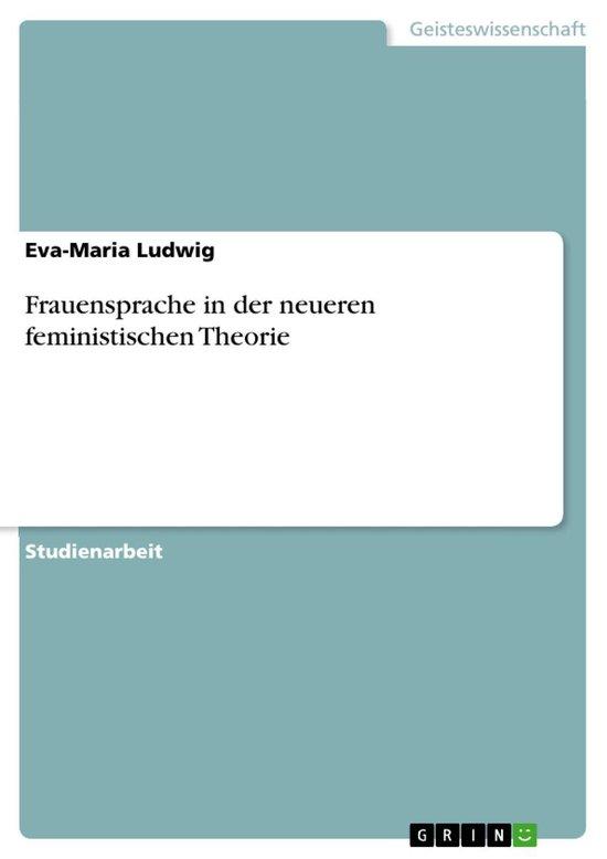 Frauensprache in der neueren feministischen Theorie