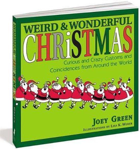Weird And Wonderful Christmas