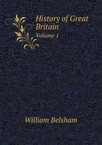 History of Great Britain Volume 1