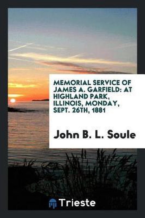 Memorial Service of James A. Garfield