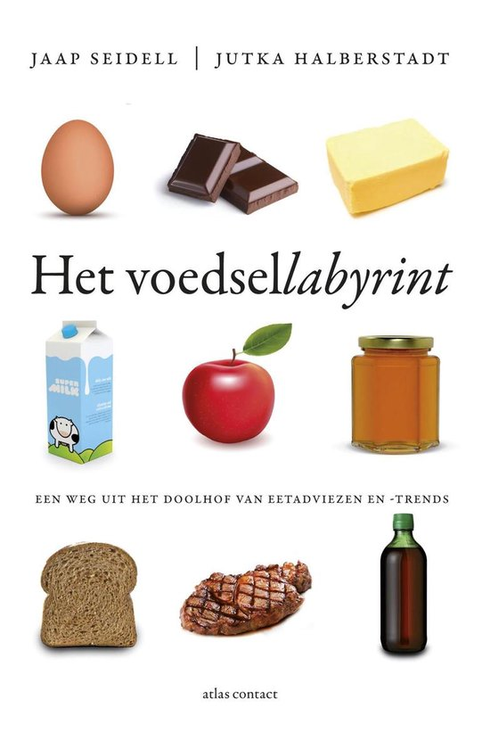 Het voedsellabyrint - Jaap Seidell pdf epub