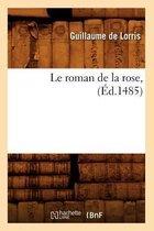 Le Roman de la Rose, ( d.1485)