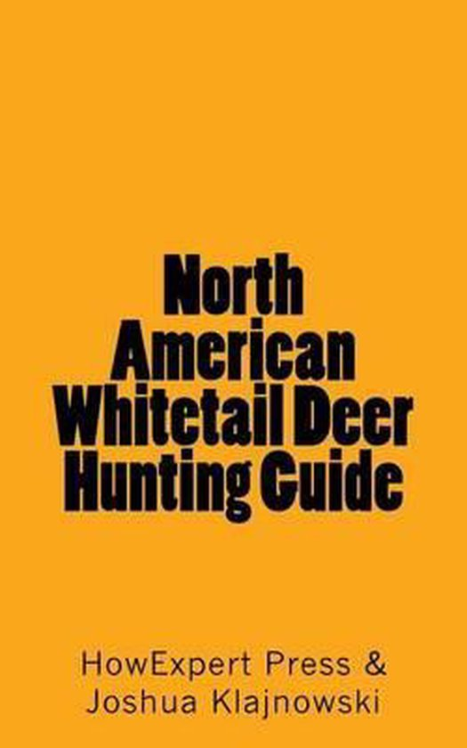 North American Whitetail Deer Hunting Guide