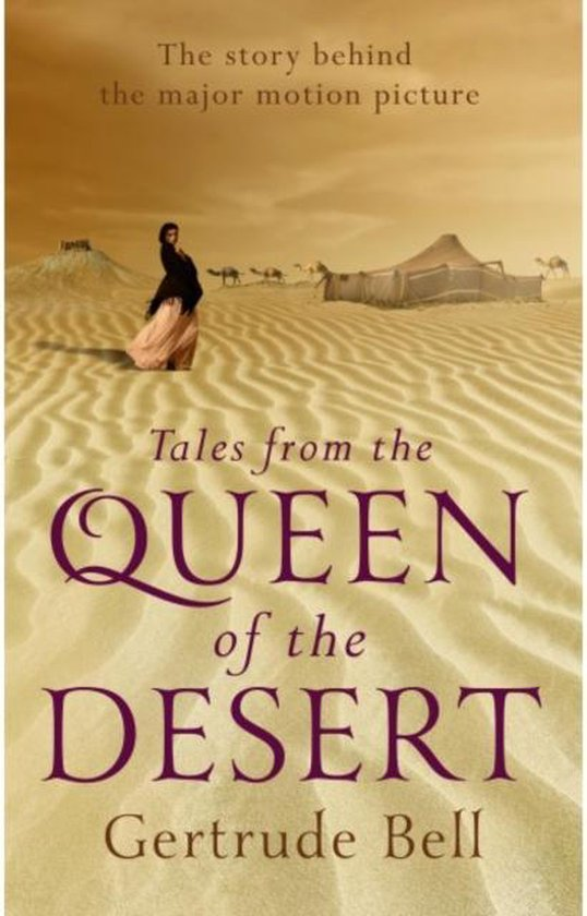 Tales from the Queen of the Desert