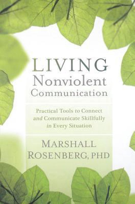 Boek cover Living Nonviolent Communication van Rosenberg, Marshall (Paperback)