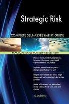 Strategic Risk Complete Self-Assessment Guide