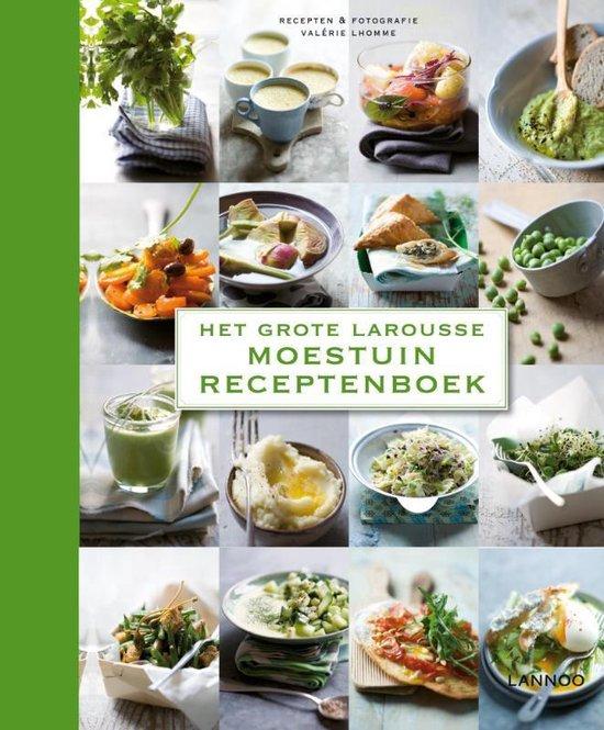 Grote Larousse moestuin receptenboek - Valerie Lhomme |