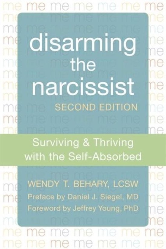 Disarming the Narcissist, Second Edition