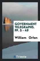 Government Telegraphs. Pp. 5 - 49