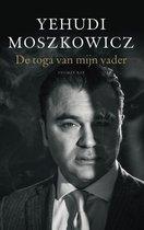 Boek cover De toga van mijn vader van Yehudi Moszkowicz