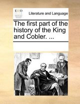 The First Part of the History of the King and Cobler.
