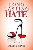 Long Lasting Hate
