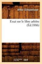 Essai Sur Le Libre Arbitre, (Ed.1886)