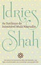 As Sutilezas Do Inimitável Mulá Nasrudin
