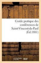 Guide pratique des conferences de Saint-Vincent-de-Paul