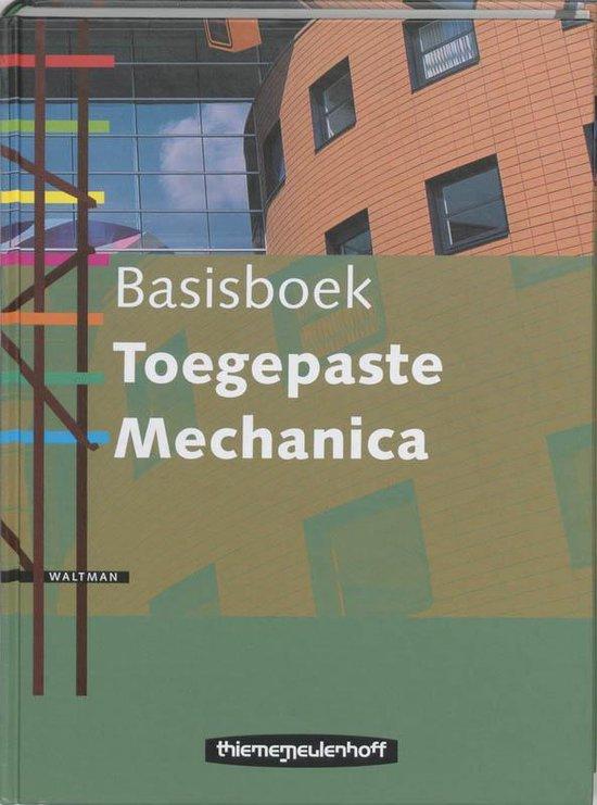 Toegepaste Mechanica / Basisboek - J.W. Welleman | Readingchampions.org.uk