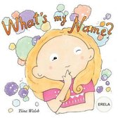 What's My Name? Erela