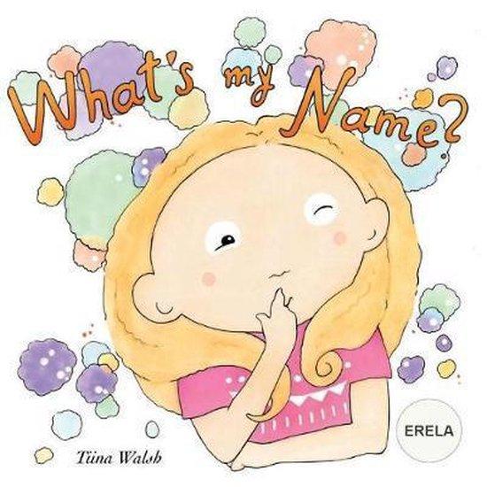 What's My Name? Erela