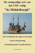 De rampzalige reis van het VOC schip de ''Middelburgh''