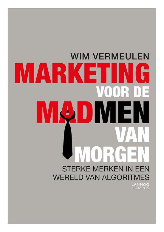 Marketing voor de mad men van morgen - Wim Vermeulen   Fthsonline.com