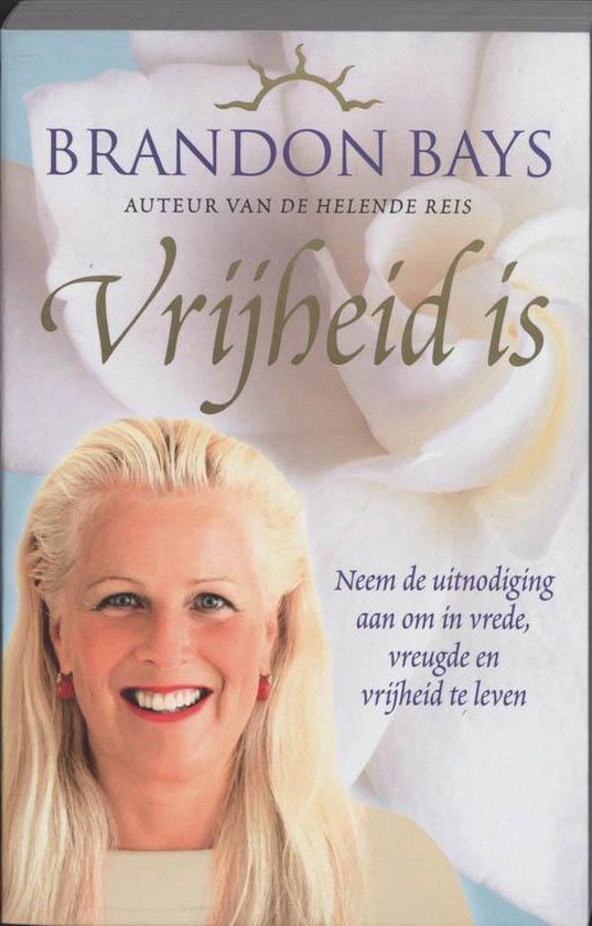 Vrijheid Is - Brandon Bays pdf epub