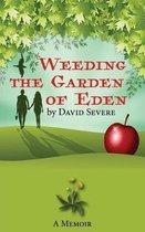 Weeding the Garden of Eden